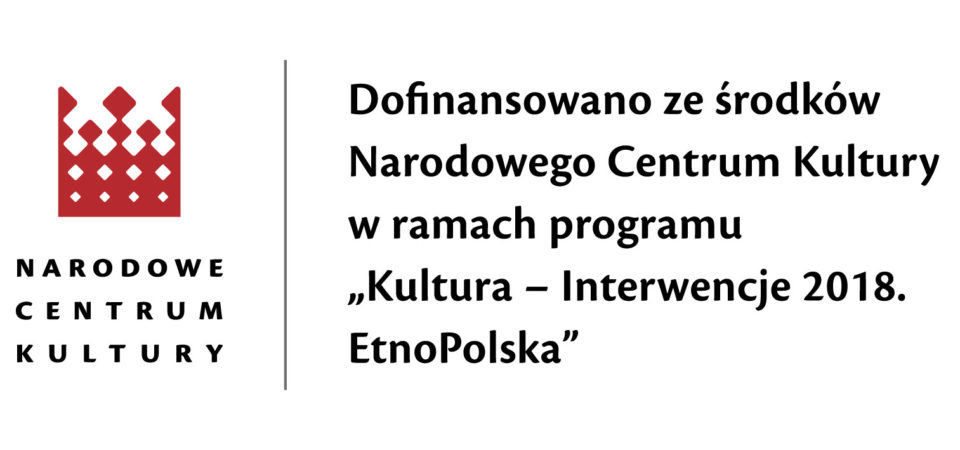 KULTURA – INTERWENCJE 2018. ETNOPOLSKA